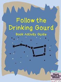 Follow the Drinking Gourd Book Activity Guide...perfect to use in language arts and social studies classes. $