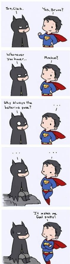 Batman and Superman :)