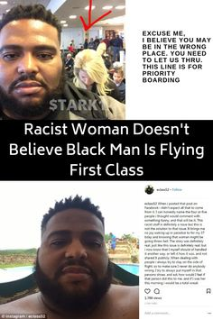For those of us who don't experience it first hand, it's sometimes hard to wrap our minds around the systematic and blatant racism that people of color face every day, regardless of what they're doing. One woman was so deeply mired in her own hatred of others, that she couldn't conceive of how a black man at the airport could be flying first class – and she even went as far as to tell him that. Flying First Class, Teen Fashion Outfits, Look Fashion, Girl Outfits, Black Men, Black Love, Epic Photos, Funny Photos, Indie Room