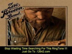 Zac Brown ~ Toes
