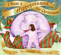 Christmas is coming, and one little girl wants nothing more than a hippopotamus to play with and enjoy. But will Santa Claus and her parents make her Christmas wish come true? As shown in his best-sel