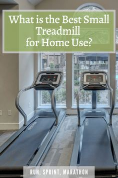 What is the Best Small Treadmill for Home Use?