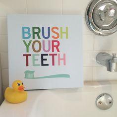 Brush Your Teeth Bathroom Wall Art