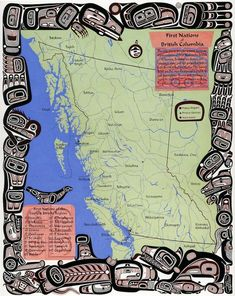 Artwork: Lyle Wilson - Maps of the First Nations of British Columbia. Source and text: Display, Museum of Anthropology, University of British Columbia Aboriginal Education, Indigenous Education, Aboriginal People, Indigenous Art, Tribal Community, Teaching Social Studies, Teaching Art, Teaching Tools, Teaching Ideas