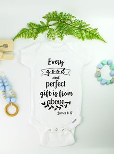 James 1:17 baby onesie. Every good and perfect gift is from above!