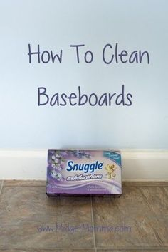 how to clean your baseboards fast