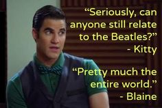 Okay, who exactly is Kitty and wtf is wrong with her?! And Blaine is totally right!!!