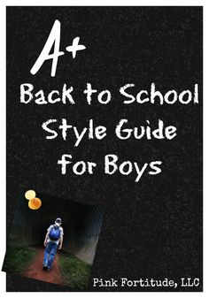 Back to School Style Guide for Boys by coconutheadsurvivalguide.com
