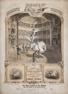 """""""Nixon & Co.'s Mammoth Circus: The Great Australian Rider James Melville as He Appeared Before the Press of New York in His Opening Rehearsal at Niblo's Garden,"""" 1859. Poster, printed by Sarony, Major, & Knapp, New York. Courtesy, American Antiquarian Society."""