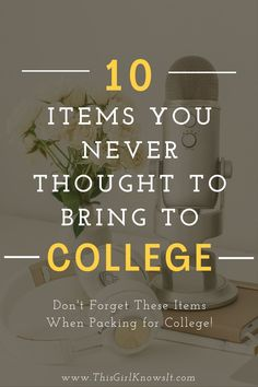 Creating a packing list for college can feel overwhelming and it's easy for items to be forgotten or left behind. This post list 10 items you never thought to bring to college. | This Girl Knows It | www.thisgirlknowsit.com | #college #student #university #packinglist #dorm