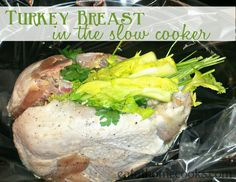 Turkey Breast in the Slow Cooker - Eat at Home