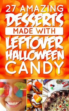 27 Amazing Desserts Made With Leftover Halloween Candy Not that there will be anything leftover!