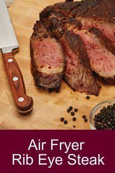 Air Fryer Rib Eye Steak