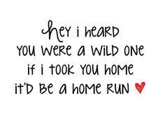 Wild One by Flo Rida- Hey i heard you were wild one if i took you home it'd be a home run. #Flo_Rida #Lyrics #Wild_Ones