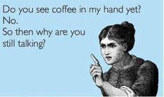 Signs You Are Addicted To Coffee InOnIt