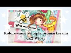 Kolorowanie stempli promarkerami Winsor&Newton cześć 2 - Włosy Coloring Magnolia stamp with promarkers Hair