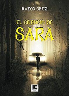 El silencio de Sara - Rayco Cruz. Thrller (200)