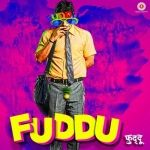 Fuddu Is A Hindi Movie Album.It Contains 12 Tracks Sung By Various Artists.Below Are The Tracks Of Fuddu Album By Their Singer Name Respectively.