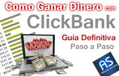 Como Ganar Dinero con Clickbank Fácilmente   Afiliados Secretos: Como Ganar Dinero con Clickbank paso a paso