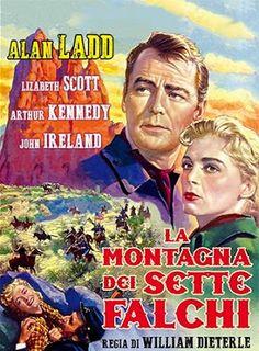 CineMaestri: La montagna dei sette falchi Cinema Posters, Film Posters, Classic Movie Posters, Western Movies, Le Far West, Old Movies, Classic Hollywood, I Love Him, Westerns