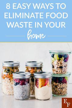 8 Ways to Eliminate Food Waste | Everything Finance
