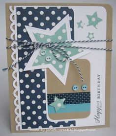 love how the polka dot paper pops out! Birthday Cards, Happy Birthday, Polka Dot Paper, Star Cards, Card Sketches, Masculine Cards, Cool Cards, Creative Cards, Kids Cards