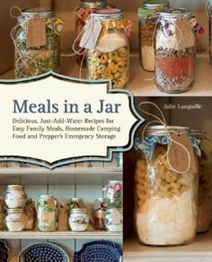 Booktopia has Meals in a Jar, Delicious, Just-Add-Water Recipes for Easy Family Meals, Homemade Camping Food and Prepper's Emergency Storage by Anne Lang. Buy a discounted Paperback of Meals in a Jar online from Australia's leading online bookstore. Mason Jar Meals, Mason Jar Gifts, Meals In A Jar, Mason Jars, Mason Jar Recipes, Jar Food Gifts, Diy Gifts In A Jar, Make Ahead Meals, Easy Family Meals