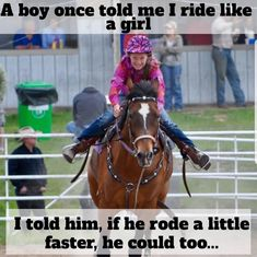 Country Girl Quotes, Country Girls, Inspirational Horse Quotes, Equestrian Quotes, Horse Training Tips, Funny Horses, Barrel Racing, My Ride, Girls Be Like