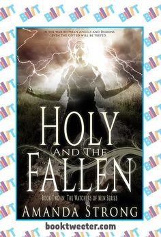 "See the Tweet Splash for ""Holy and the Fallen: The Awakener Series"" by Amanda Strong on BookTweeter #bktwtr"