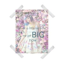"""""""W A T C H  ME  G E T  B I G  N O W"""" by nxstalgia ❤ liked on Polyvore featuring art"""