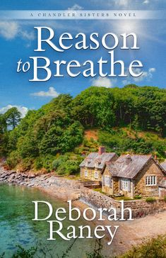 Coming September 2018! deborahraney.com https://www.amazon.com/Reason-Breathe-Chandler-Sisters-Novel/dp/1683700619/ref=sr_1_1?ie=UTF8&qid=1518614398&sr=8-1&keywords=reason+to+breathe+raney