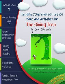 This lesson plan activity package for The Giving Tree comes complete with teacher guides, reading comprehension strategy lesson plans, reader's notebook worksheets, vocabulary activities, interactive games, a running record assessment tool and activities for independent practice. Get it on Teachers Pay Teachers for ONLY $8.50 http://www.teacherspayteachers.com/Product/The-Giving-Tree-Lesson-Plans-Activities-Package-CCSS-715847