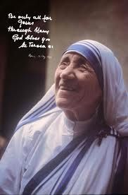 "Mother Teresa (8/27/10 - 9/5/97) Albanian–born Indian Roman Catholic nun. ""By blood, I am Albanian. By citizenship, an Indian. By faith, I am a Catholic nun."""
