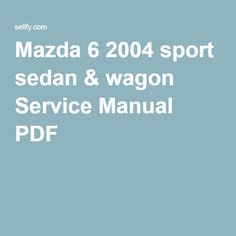 2008 mazda cx 9 grand touring oem workshop service repair manual mazda 6 2004 sport sedan wagon service manual pdf fandeluxe Choice Image
