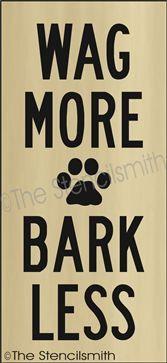 wag more ~ bark less