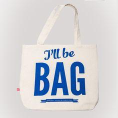 I'll be bag