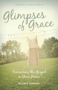 How to find Grace in the Mundane (Giveaway for 3 copies of Glimpses of Grace)
