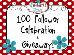 I {heart} Recess: 100 Follower & Giveaway!