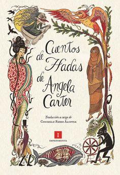 IMPEDIMENTA » Cuentos de hadas de Angela Carter
