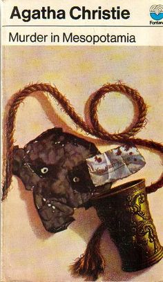 Murder in Mesopotamia by Agatha Christie | Flickr - Photo Sharing!