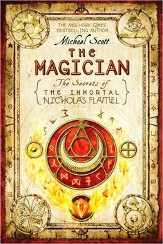 The Magician (The Secrets of the Immortal Nicholas Flamel #2) by Michael Scott