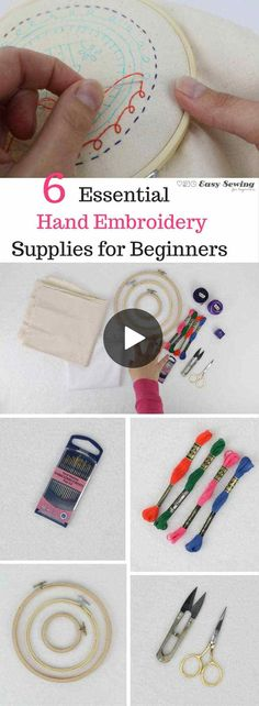 6 Essential Hand Embroidery Supplies for Beginners - Easy Sewing For Beginners - Essential hand embroidery supplies for beginners – hand embroidery for beginners series - Embroidery Stitches Tutorial, Learn Embroidery, Silk Ribbon Embroidery, Crewel Embroidery, Hand Embroidery Patterns, Embroidery Techniques, Cross Stitch Embroidery, Machine Embroidery, Embroidery Thread
