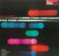 Chuck Sagle and his Orchestra - Ping Pong Percussion (1961)