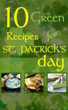 10 Green Recipes for St. Patricks's Day  (including one truly authentic Irish meal)  from favfamilyrecipes.com  #stpatricksday #Irish #recipes