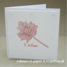 I Dream in Paper: To Autumn