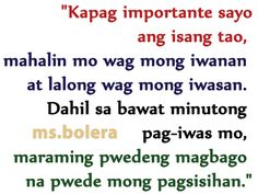 Fresh Love Quotes Tagalog Single Love Quotes, Great Love Quotes, Inspirational Quotes About Love, Love Yourself Quotes, Filipino Quotes, Pinoy Quotes, Tagalog Love Quotes, Hugot Lines Tagalog Funny, Tagalog Quotes Hugot Funny