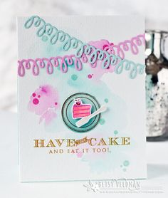 Table Service Revisited: Have Your Cake Card by Betsy Veldman for Papertrey Ink (November 2016)