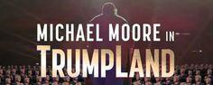 TrumpLand: Michael Moore se adentra en el mundo de Donald Trump en su nueva película  Noticias de interés sobre cine y series. Noticias estrenos adelantos de peliculas y series