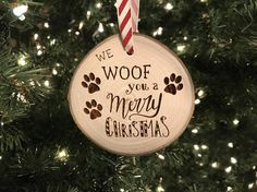 Wooden Christmas Ornament We WOOF You a Merry Christmas, Personalized Gift, Wood Slices, Housewarmin Merry Christmas Dog, Wooden Christmas Ornaments, Dog Ornaments, Christmas Animals, Christmas Wood, Christmas Projects, Holiday Crafts, Christmas Decorations, Ornaments Ideas