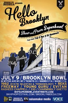 Brooklyn Hip-Hop Festival: SHOW & PROVE SUPER BOWL (7/9)